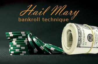 Hail mary bankroll